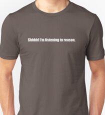 Pee-Wee Herman - Shhhh! I'm Listening to Reason - White Font Unisex T-Shirt