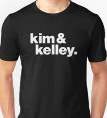 Kim & Kelly Deal Unisex T-Shirt