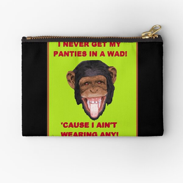 PANTIES IN A WAD Zipper Pouch