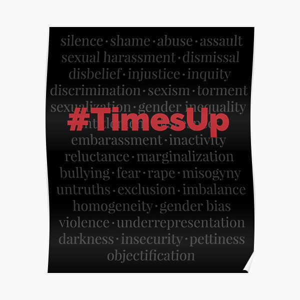 #TimesUp Above the Noise Graphic Poster