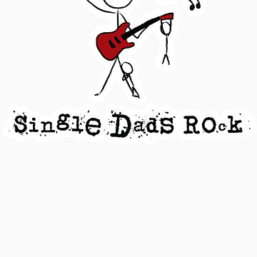 Single Dads Rock 2 by lyndon