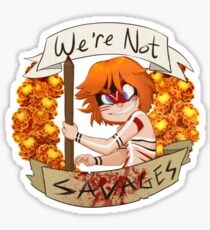 We're not Savages Sticker