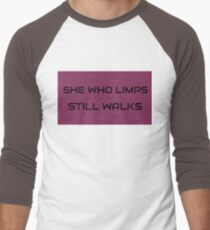 She who Limps, Still Walks Men's Baseball ¾ T-Shirt