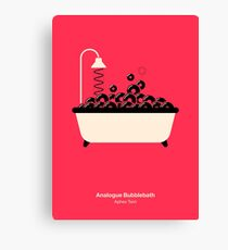 Analogue Bubblebath Canvas Print