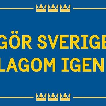 Gör Sverige lagom igen - Tre kronor by GorSverigeLagom