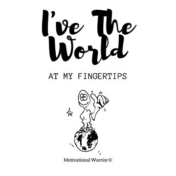 I've The World at My Fingertips Cartoon Version  by TONEIQ