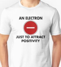Attract Positivity Unisex T-Shirt