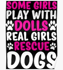 Real Girls Rescue Dogs Cute Dog T-shirt Poster