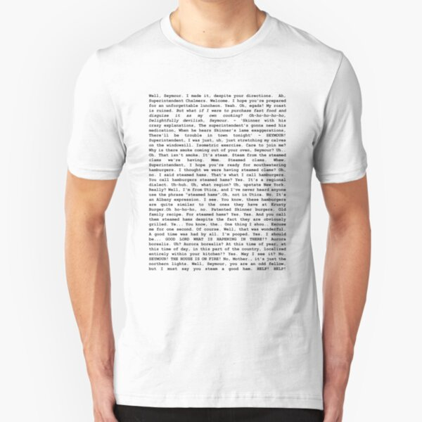 The Entire Steamed Hams Script Slim Fit T-Shirt