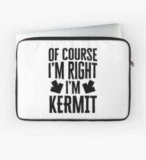 I'm Right I'm Kermit Sticker & T-Shirt - Gift For Kermit Laptop Sleeve