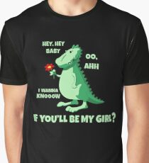 Hey Baby, Will You Be My Girl - Cool Funny Flirting Dating Design Graphic T-Shirt