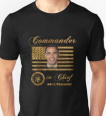 Commander in Chief, President Barack Obama Unisex T-Shirt
