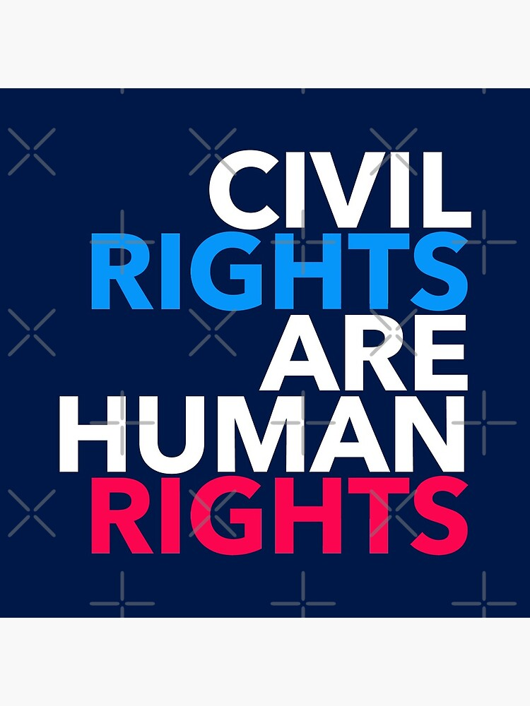 Civil Rights are Human Rights by Thelittlelord