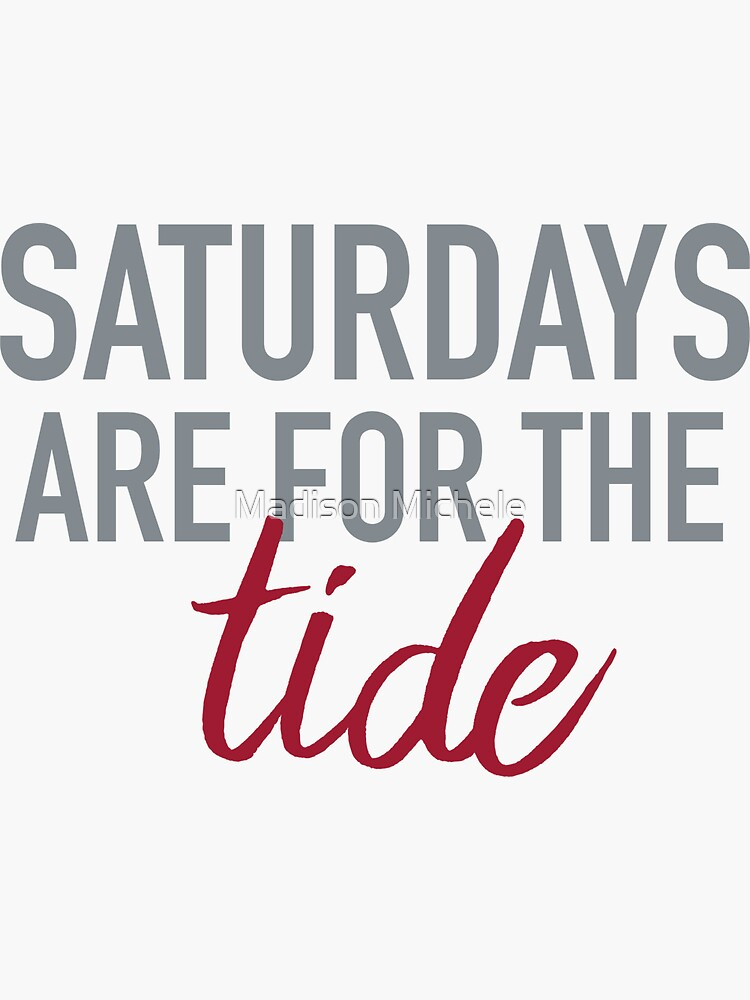 Saturdays are for the Tide by maddiepeacock