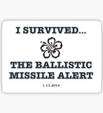 I Survived...The Ballistic Missile Threat Sticker