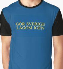 Gör Sverige lagom igen - Klassisk Graphic T-Shirt