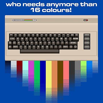 Gaming [C64] (Funnies) - Who needs anymore than 16 colours! by ccorkin