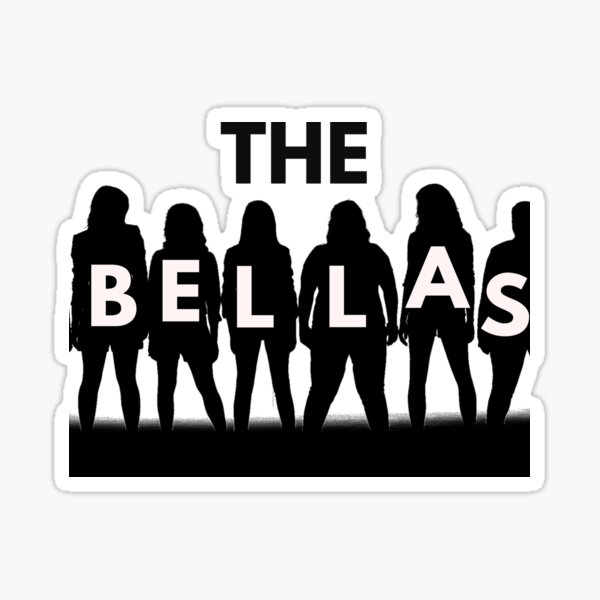 THE BELLAS (Pitch Perfect) Sticker