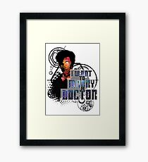 Marry a Doctor Smith Framed Print