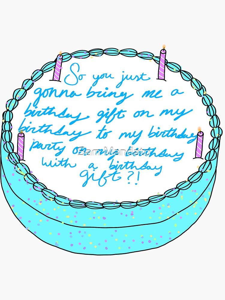 Entonces me vas a traer un regalo de cumpleaños de samantha-lynn