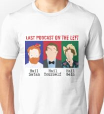 Last Podcast on the Left  catchphrases Unisex T-Shirt