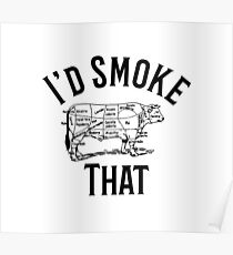 I'd Smoke That Cow Grill Vintage BBQ Smoker Grilling Hoodie Poster