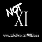 Not XI (Eleven) by NotEleven