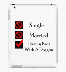 Having Kids With A Dragon iPad Case/Skin