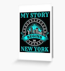 My Story Begins In NY Greeting Card