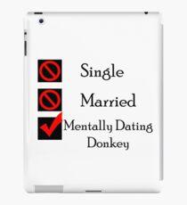 Mentally Dating Donkey iPad Case/Skin