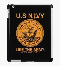 Funny Navy Print United States Navy Tee Shirt Army Parody iPad Case/Skin