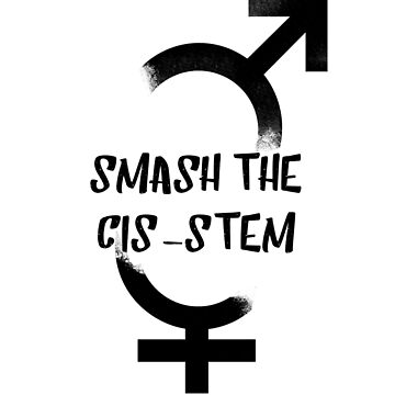 Smash the Cis-stem! by Red-handed