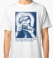 Grab your camera! Classic T-Shirt