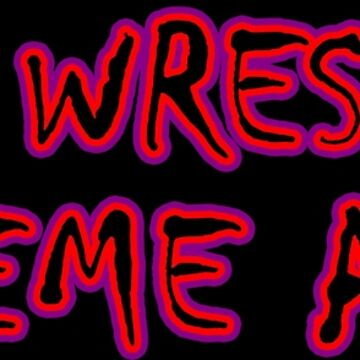 Make Wrestling Extreme Again by bluegreen