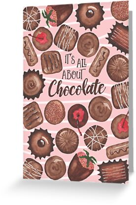 Its all about chocolate greeting cards by kimbliss redbubble its all about chocolate by kimbliss m4hsunfo