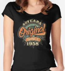 60 Years Original since 1958 - Birthday gift 60th for t-shirts cups and many more. Women's Fitted Scoop T-Shirt