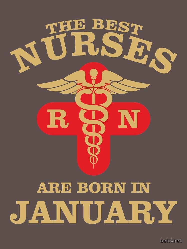 The Best Nurses are born in January by beloknet