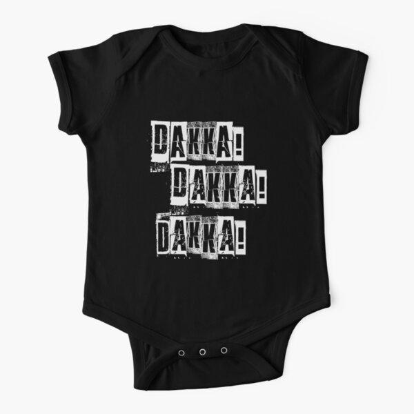 Dakka Dakka Dakka - Orkz Quotes - Orks Short Sleeve Baby One-Piece