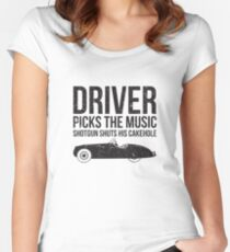 Driver Picks the Music Funny Quote Women's Fitted Scoop T-Shirt