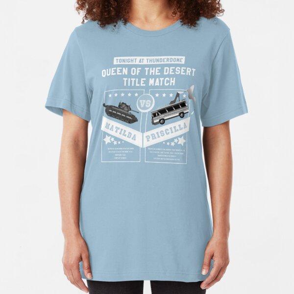 Matilda vs. Priscilla Slim Fit T-Shirt