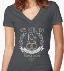 We Still Do 10th Anniversary Since 2008 Funny Wedding Women's Fitted V-Neck T-Shirt