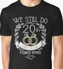 We Still Do 20th Anniversary Since 1998 Funny Wedding Graphic T-Shirt