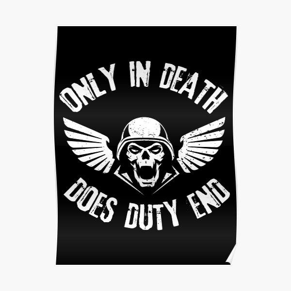 Seulement dans la mort fait le devoir Arrêtez les citations de Grimdark Poster