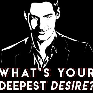 Lucifer M. What's your deepest desire? by DalyRincon