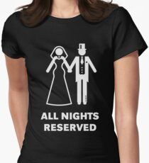 All Nights Reserved (Bride / Groom / Honeymoon / White) Women's Fitted T-Shirt