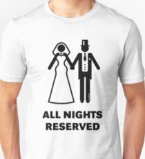 All Nights Reserved (Bride / Groom / Honeymoon / Black) Unisex T-Shirt