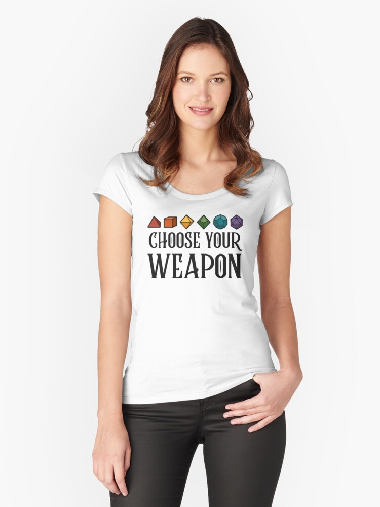 af54258b Dungeons & Dragons - CHOOSE YOUR WEAPON (Black) Women's Fitted Scoop T-Shirt