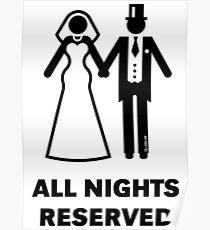 All Nights Reserved (Bride / Groom / Honeymoon / Black) Poster