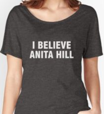 I believe Anita Hill Women's Relaxed Fit T-Shirt