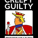 Creepy Guilty Trump - True Fiend and a Clown by electrovista